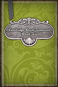 Cambridge Greek Testament: Greek Text