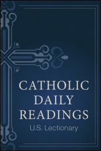 Catholic Daily Readings (U S  Lectionary)