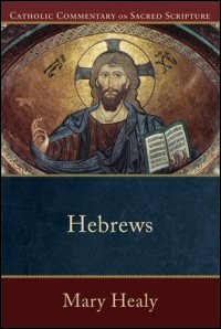 Catholic Commentary on Sacred Scripture: Hebrews
