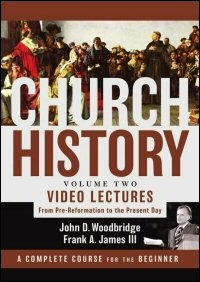 Church History, Volume Two Video Lectures