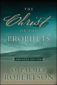 The Christ of the Prophets
