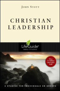 Christian Leadership: 9 Studies for Individuals or Groups: With Notes for Leaders