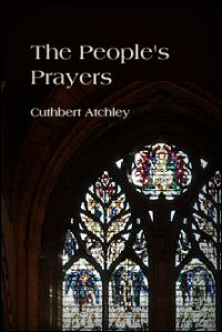 The People's Prayers: Being Some Considerations on the Use of the Litany in Public Worship