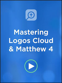 Learn Logos Cloud and Matthew 4