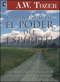 Caminando en el Poder del Espíritu