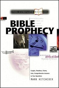 The Complete Book of Bible Prophecy