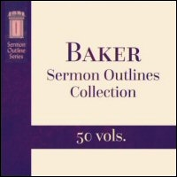 Baker's Sermon Outlines Collection (50 vols.)