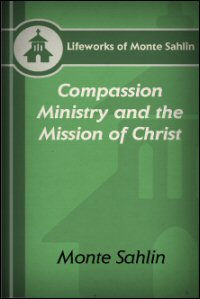 Compassion Ministry & the Mission of Christ