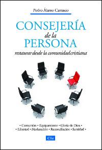 Consejería de la persona: Restaurar desde la comunidad crisitiana