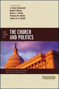 Five Views on the Church and Politics (Counterpoints)