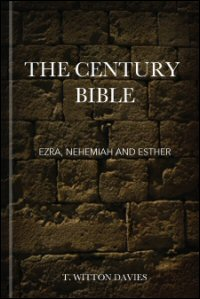 Ezra, Nehemiah and Esther: Commentary
