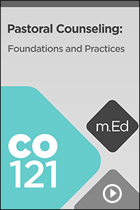 CO121 Pastoral Counseling: Foundations and Practices