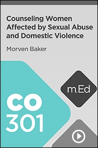 CO301 Counseling Women Affected by Sexual Abuse and Domestic Violence
