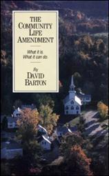 The Community Life Amendment: What It is and What It Can Do