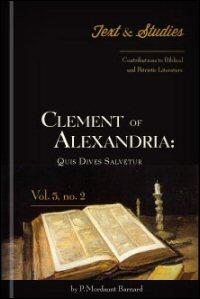 Clement of Alexandria: Quis Dives Salvetur: Greek Apparatus