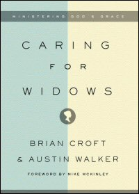 Caring for Widows: Ministering God's Grace