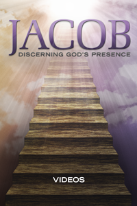 Jacob: Discerning God's Presence: