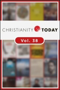 Christianity Today, 1994, Volume 38, Numbers 1–14