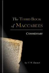 The Third Book of Maccabees: Commentary