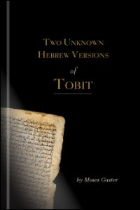Two Unknown Hebrew Versions of Tobit