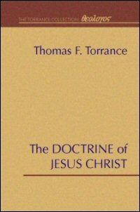 The Doctrine of Jesus Christ