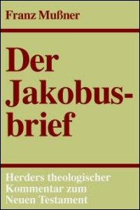 Der Jakobusbrief (Herders Theologischer Kommentar zum Neuen Testament | HThKNT)