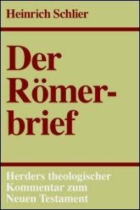 Der Römerbrief (Herders Theologischer Kommentar zum Neuen Testament | HThKNT)