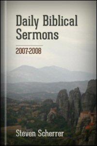 Daily Biblical Sermons, 2007–2008