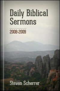 Daily Biblical Sermons, 2008–2009