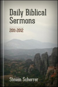 Daily Biblical Sermons, 2011–2012
