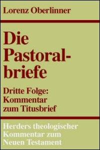 Der Titusbrief (Herders Theologischer Kommentar zum Neuen Testament | HThKNT)
