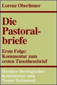 Erster Timotheusbrief (Herders Theologischer Kommentar zum Neuen Testament | HThKNT)