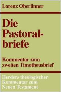 Zweiter Timotheusbrief (Herders Theologischer Kommentar zum Neuen Testament | HThKNT)