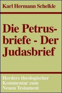 Die Petrusbriefe, Der Judasbrief (Herders Theologischer Kommentar zum Neuen Testament | HThKNT)