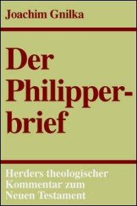 Der Philipperbrief (Herders Theologischer Kommentar zum Neuen Testament | HThKNT)