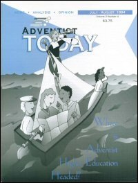 Adventist Today, Volume 2, Number 4 (July–August 1994)