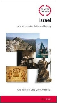 Travel Through Israel: Land of Promise, Faith and Beauty