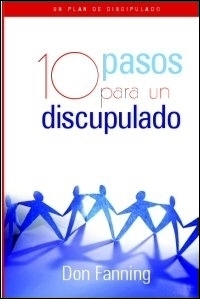 Diez pasos hacia un discipulado