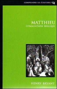 Matthieu - Commentaire biblique