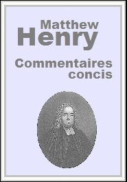 Commentaire concis de Matthew Henry
