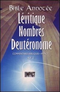 Les notes de la Bible annotée (A.T. 2) Lévitique, Nombres, Deutéronome