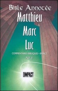 Les notes de la Bible annotée (N.T. 1) Matthieu, Marc, Luc