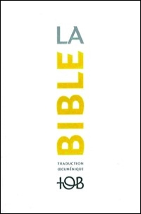 Traduction Œcuménique de la Bible (2010)