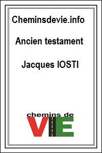 Chemins de VIE.info Ancien Testament