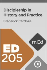 ED205 Discipleship in History and Practice
