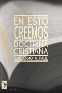 En esto creemos: Doctrina básica