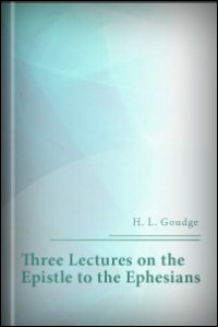 Three Lectures on the Epistle to the Ephesians