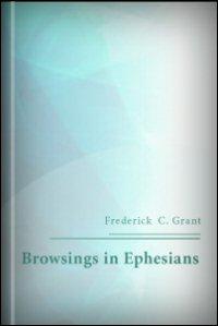 Browsings in Ephesians