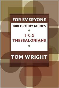 1 & 2 Thessalonians: 8 Studies for Individuals or Groups