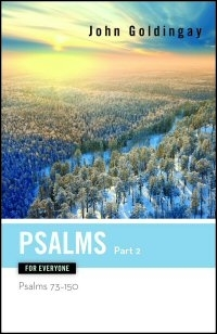 Psalms for Everyone, Part 2: Psalms 73–150